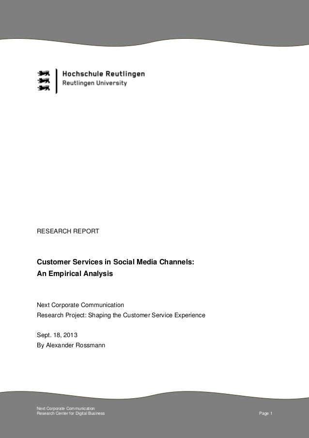Next Corporate Communication Research Center for Digital Business Page 1 RESEARCH REPORT Customer Services in Social Media...