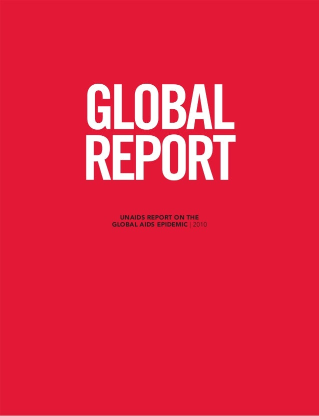 UNAIDS REPORT ON THE GLOBAL AIDS EPIDEMIC | 2010
