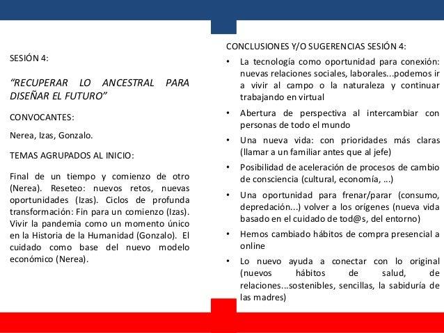 """SESIÓN 4: """"RECUPERAR LO ANCESTRAL PARA DISEÑAR EL FUTURO"""" CONVOCANTES: Nerea, Izas, Gonzalo. TEMAS AGRUPADOS AL INICIO: Fi..."""