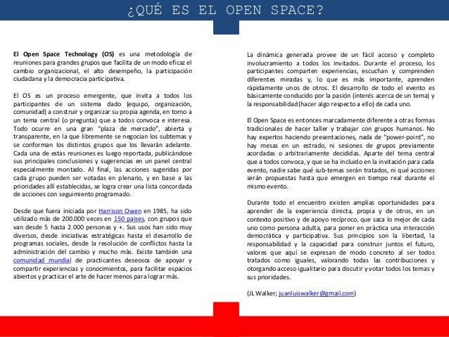 El Open Space Technology (OS) es una metodología de reuniones para grandes grupos que facilita de un modo eficaz el cambio...