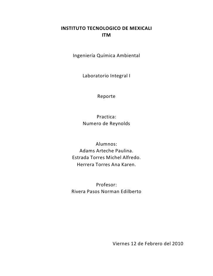 INSTITUTO TECNOLOGICO DE MEXICALI<br />ITM<br />Ingeniería Química Ambiental<br />Laboratorio Integral I<br />Reporte<br /...