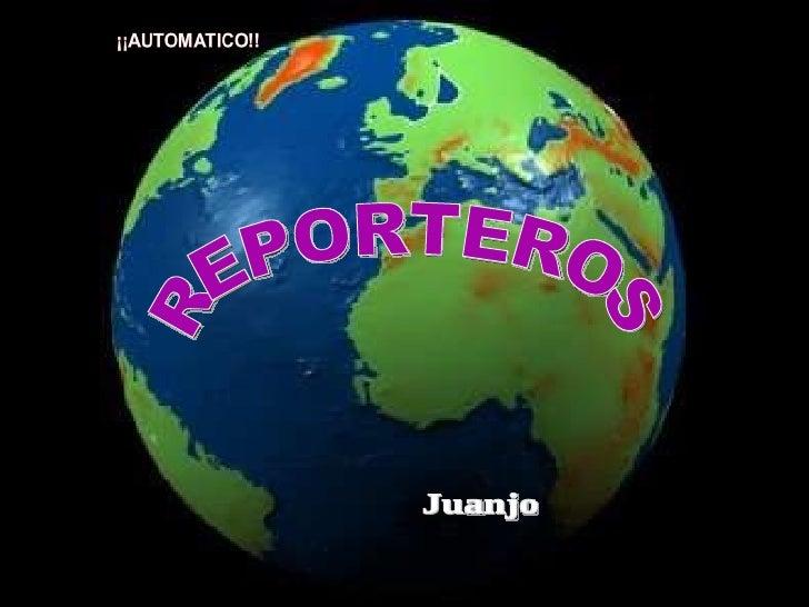Juanjo REPORTEROS
