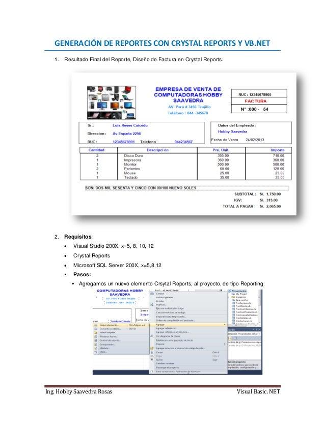 Ing. Hobby Saavedra Rosas Visual Basic. NET GENERACIÓN DE REPORTES CON CRYSTAL REPORTS Y VB.NET 1. Resultado Final del Rep...