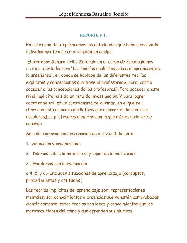 López Mendoza Basualdo Rodolfo                            Reporte # 1.En este reporte explicaremos las actividades que hem...