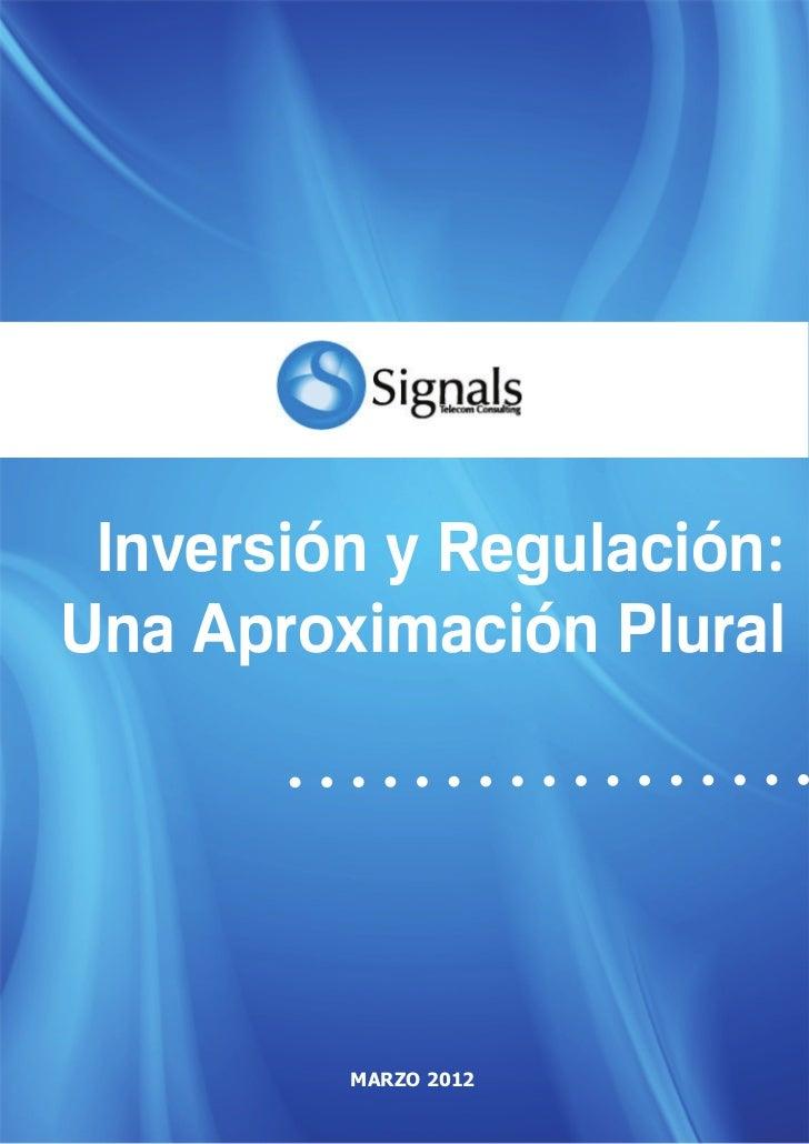 1                         Inversión y Regulación: Una Aproximación Plural     Inversión y Regulación:    Una Aproximación ...