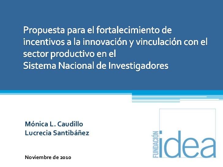 Propuesta para el fortalecimiento de incentivos a la innovación y vinculación con el sector productivo en el              ...