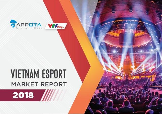 Vietnam Esports Market Report 2018