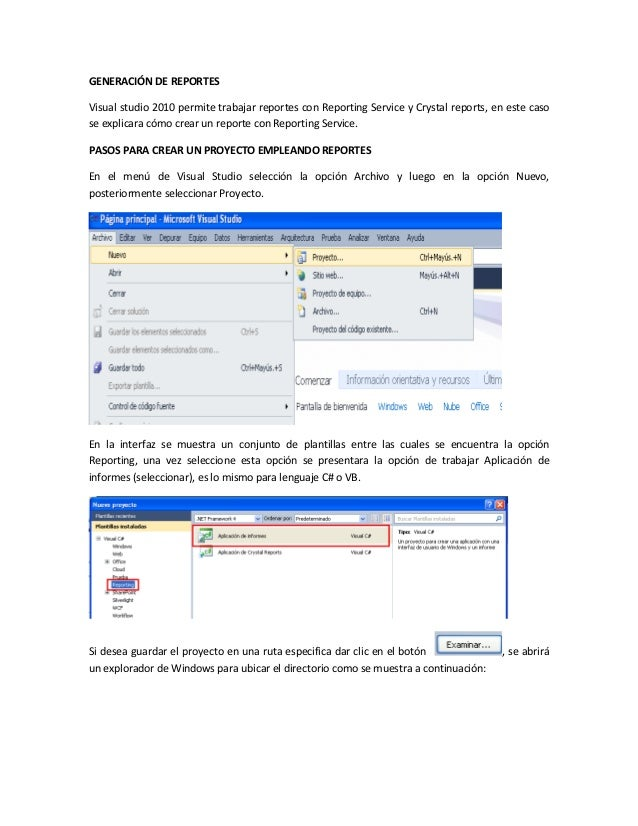 GENERACIÓN DE REPORTES Visual studio 2010 permite trabajar reportes con Reporting Service y Crystal reports, en este caso ...