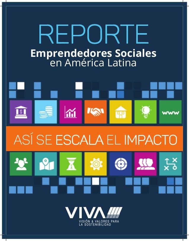 Así se escala el impacto Emprendedores Sociales en América Latina REPORTE