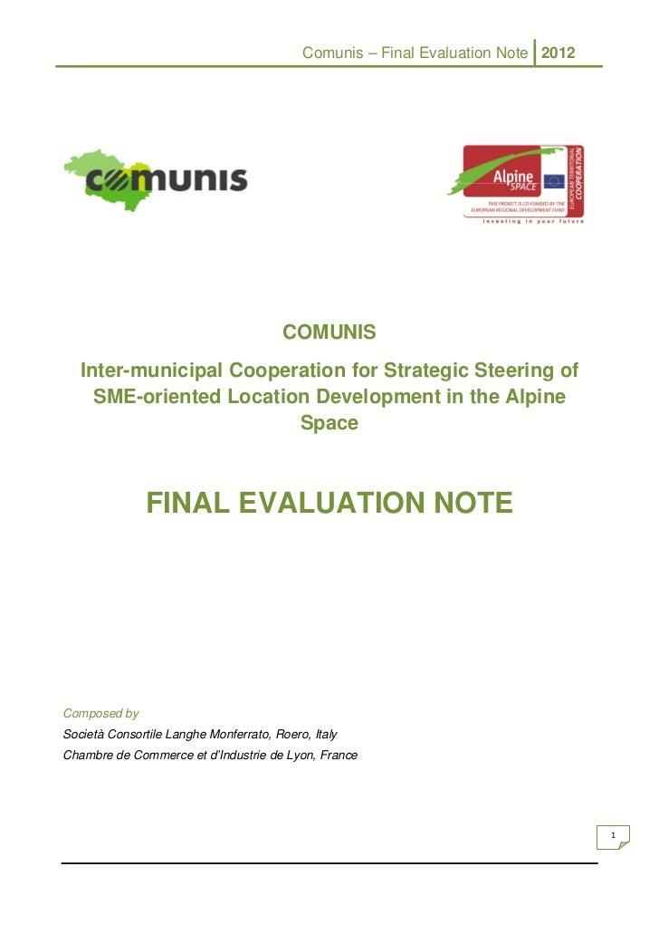 Comunis – Final Evaluation Note 2012                                        COMUNIS   Inter-municipal Cooperation for Stra...