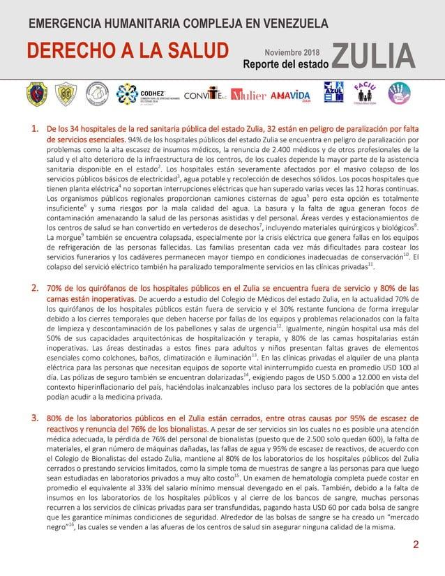 2 1. De los 34 hospitales de la red sanitaria pública del estado Zulia, 32 están en peligro de paralización por falta de s...