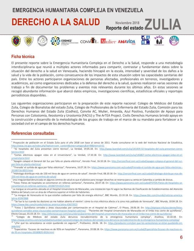 6 Ficha técnica El presente reporte sobre la Emergencia Humanitaria Compleja en el Derecho a la Salud, responde a una meto...