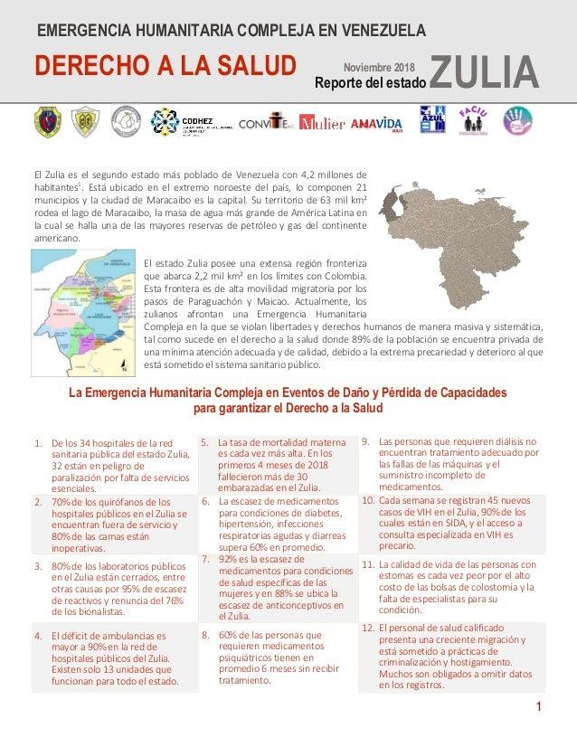 1 El Zulia es el segundo estado más poblado de Venezuela con 4,2 millones de habitantes1 . Está ubicado en el extremo noro...
