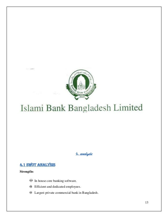"""100% online branches.           Best online facilities among """"Islamic"""" banks in Bangladesh.Weakness        Bounded to perf..."""
