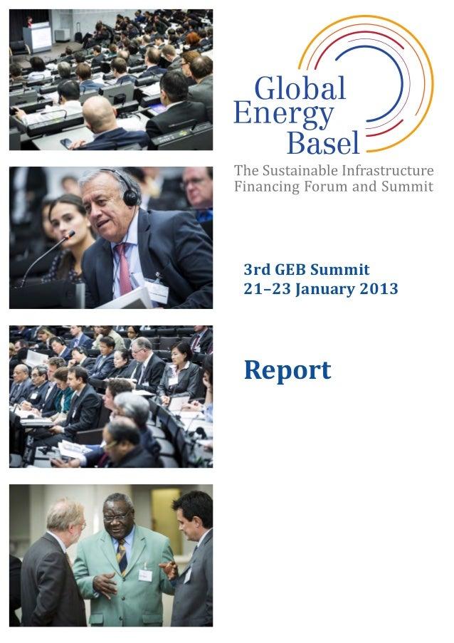 3rd  GEB  Summit   21–23  January  2013      Report