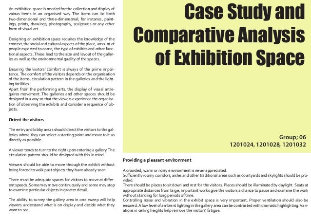 Case Study and Comparative Analysis of Exhibition Space Group; 06 1201024, 1201028, 1201032 An exhibition space is needed ...