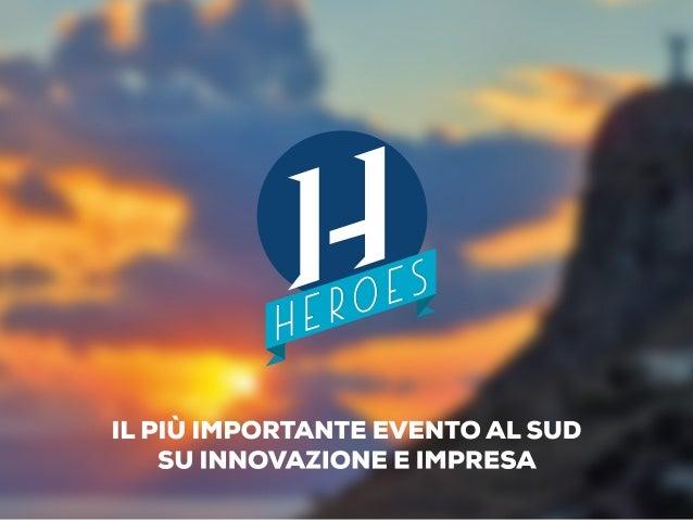Heroes meet in Maratea. Tutti i numeri della prima edizione