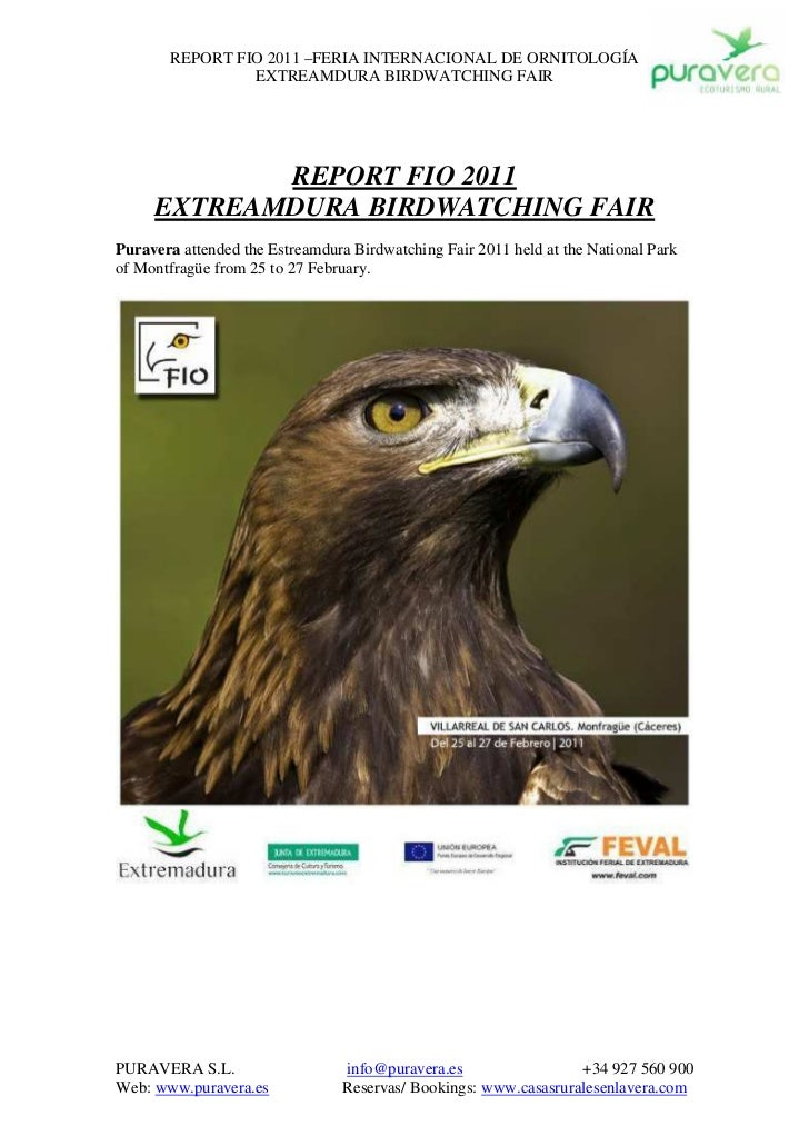 REPORT FIO 2011 –FERIA INTERNACIONAL DE ORNITOLOGÍA                 EXTREAMDURA BIRDWATCHING FAIR            REPORT FIO 20...