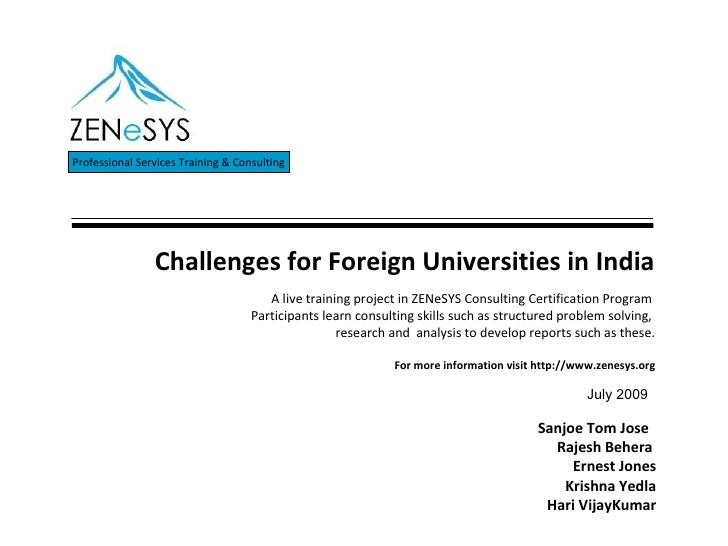 Challenges for Foreign Universities in India Professional Services Training & Consulting Sanjoe Tom Jose  Rajesh Behera  E...