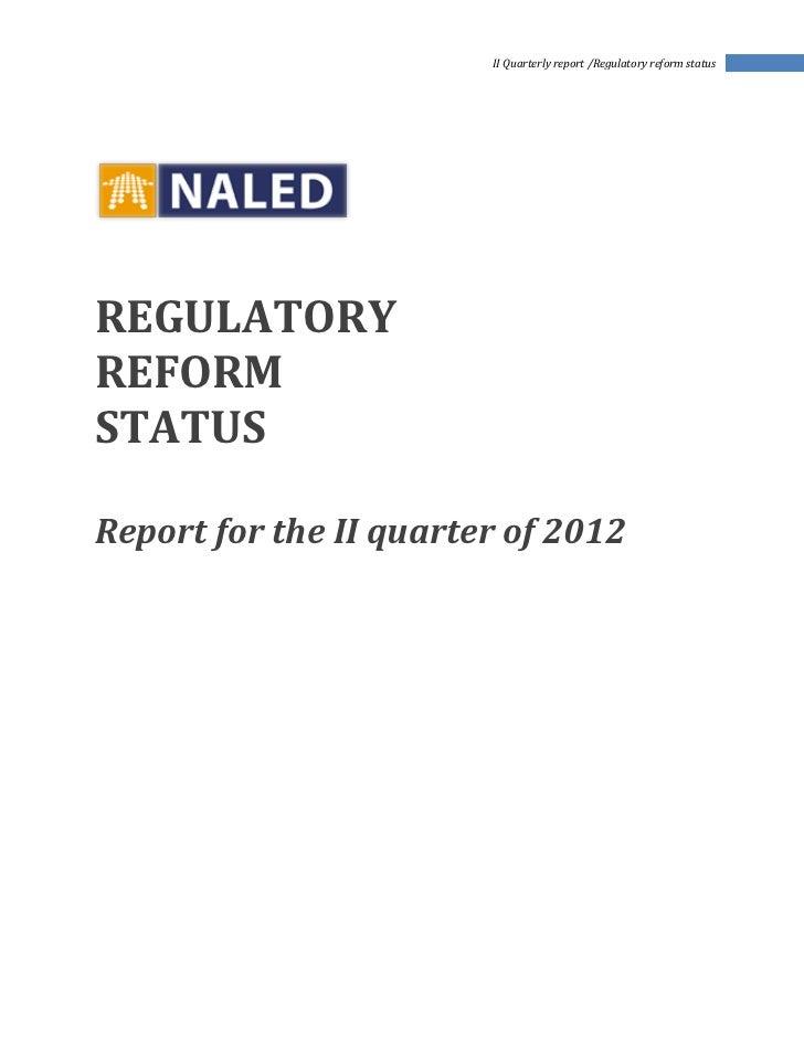 II Quarterly report /Regulatory reform statusREGULATORYREFORMSTATUSReport for the II quarter of 2012