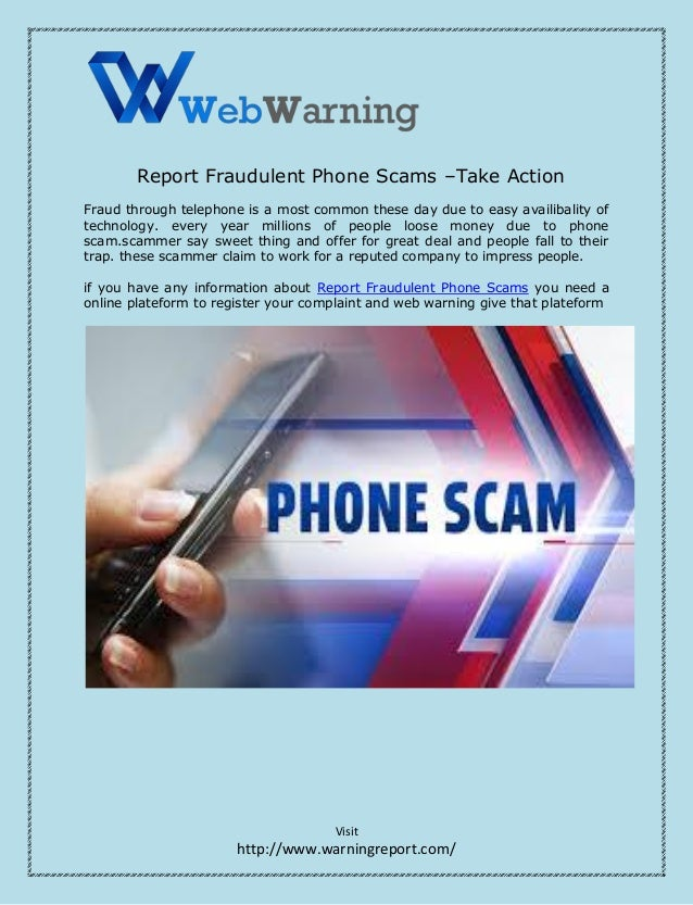 report fraudulent phone scams –take action