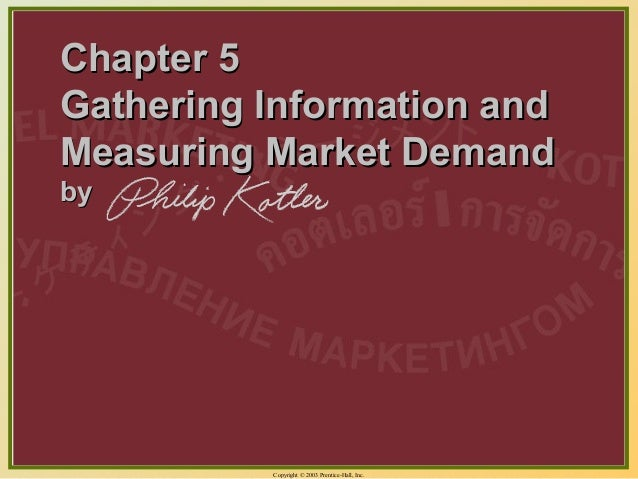 Copyright © 2003 Prentice-Hall, Inc. 5-1 Chapter 5Chapter 5 Gathering Information andGathering Information and Measuring M...