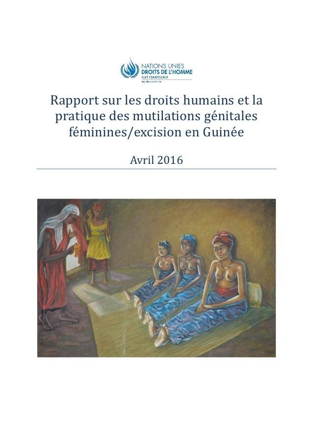 Rapport sur les droits humains et la pratique des mutilations génitales féminines/excision en Guinée Avril 2016