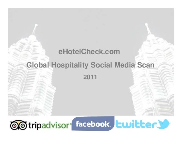 1 eHotelCheck.com Global Hospitality Social Media Scan 2011