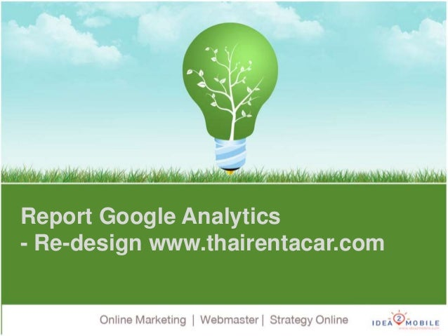 Report Google Analytics - Re-design www.thairentacar.com