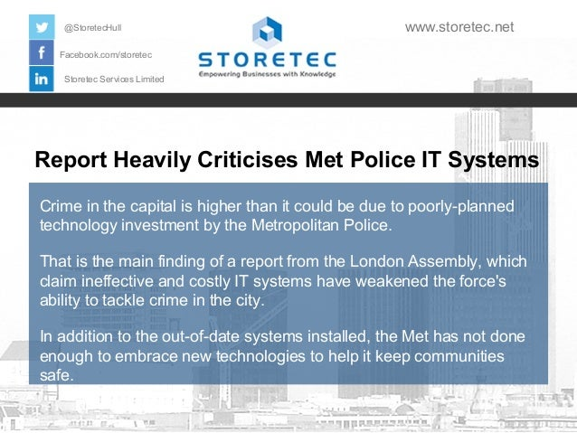 Report Heavily Criticises Met Police IT Systems Crime in the capital is higher than it could be due to poorly-planned tech...