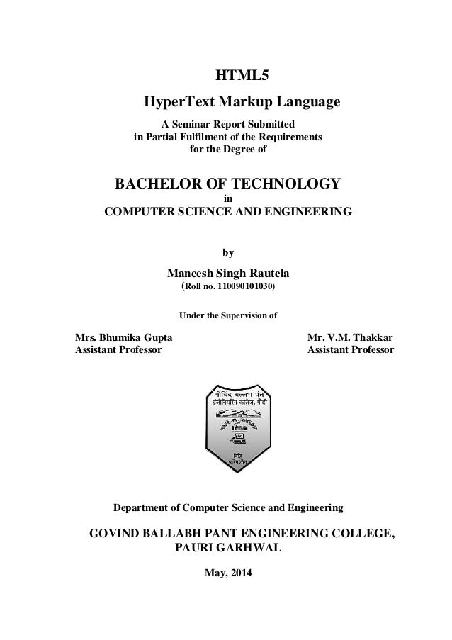 HTML5 HyperText Markup Language A Seminar Report Submitted in Partial Fulfilment of the Requirements for the Degree of BAC...