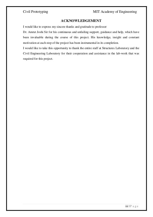Civil Prototyping MIT Academy of Engineering iii   P a g e ACKNOWLEDGEMENT I would like to express my sincere thanks and g...