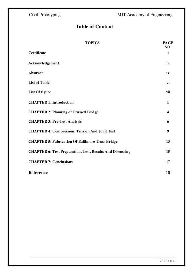 Civil Prototyping MIT Academy of Engineering v   P a g e Table of Content TOPICS PAGE NO. Certificate i Acknowledgement ii...