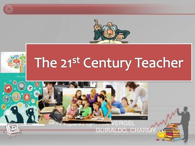 THE 21ST CENTURY TEACHER