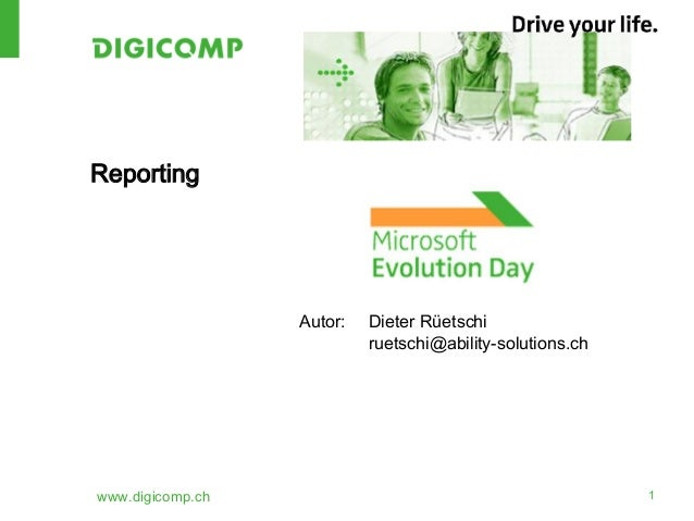 www.digicomp.ch 1ReportingAutor: Dieter Rüetschiruetschi@ability-solutions.ch