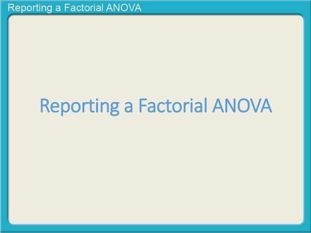 Reporting a Factorial ANOVA