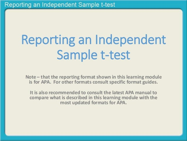 Reporting An Independent Sample T Test Note U2013 That The Reporting Format  Shown In This ...
