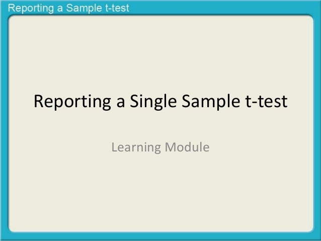 Reporting a Single Sample t-test  Learning Module