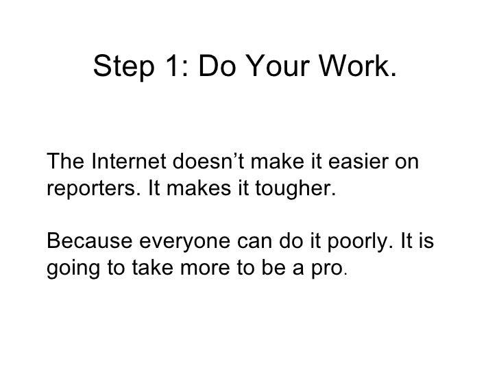 Reporting for New Media in Six Easy Steps! Slide 3