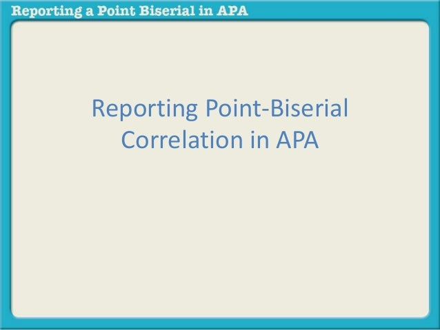 Reporting Point-Biserial  Correlation in APA