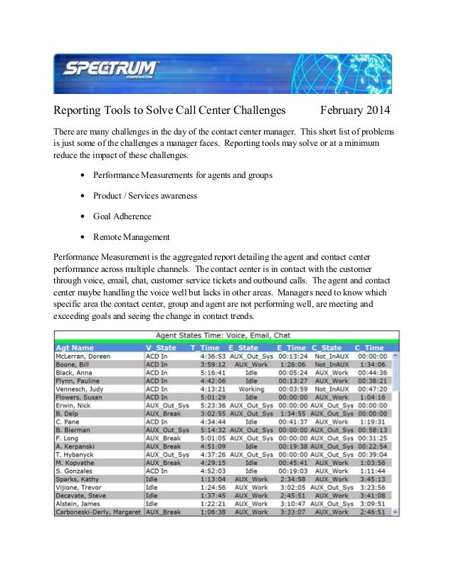 Reporting Tools to Solve Call Center Challenges  February 2014  There are many challenges in the day of the contact center...