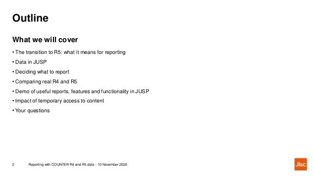 JUSP webinar: Reporting with COUNTER R4 and R5 data Slide 2