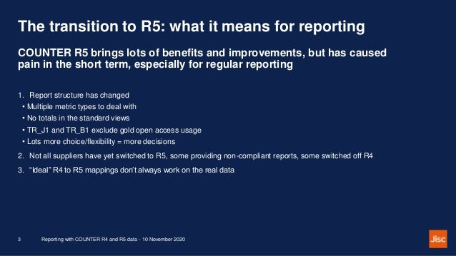 JUSP webinar: Reporting with COUNTER R4 and R5 data Slide 3