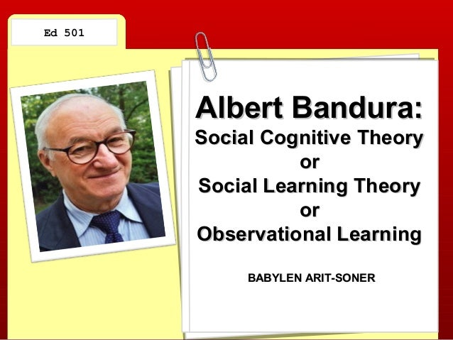 An analysis of albert banduras social learning theory