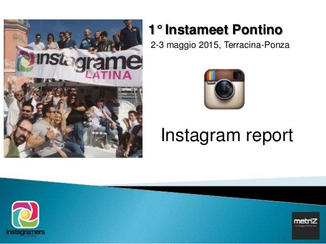 1° Instameet Pontino 2-3 maggio 2015, Terracina-Ponza Instagram report