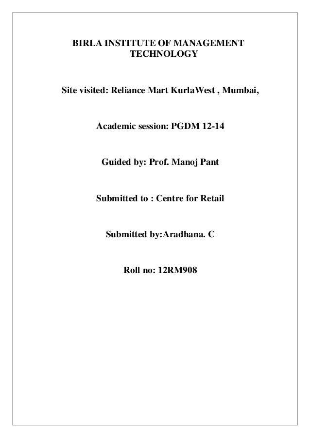 BIRLA INSTITUTE OF MANAGEMENT             TECHNOLOGYSite visited: Reliance Mart KurlaWest , Mumbai,        Academic sessio...