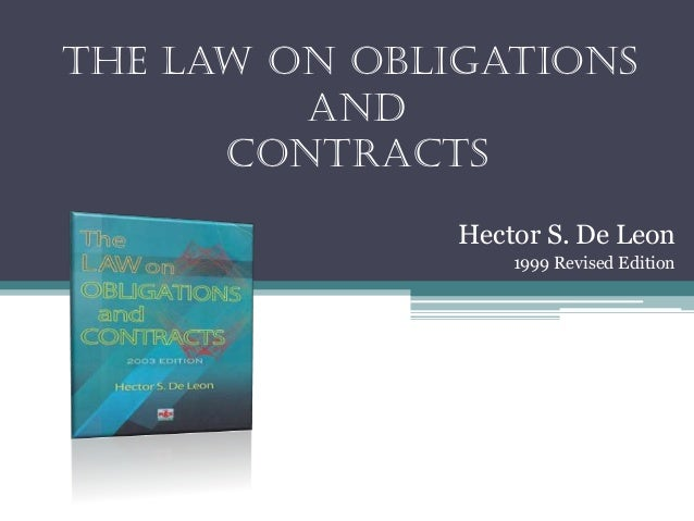 The Law on obligations and contracts Hector S. De Leon 1999 Revised Edition