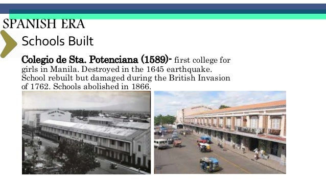 Escuela Pia de Manila Established in late 1859 by the Society of Jesus, it is the oldest Jesuit educational institution an...