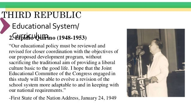 THIRD REPUBLIC Educational System/ Curriculum3. Ramon Magsaysay (1953-1957) • Republic Act #1265 (June 11, 1955)- compulso...