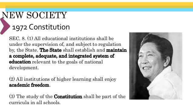 NEW SOCIETY Ferdinand Marcos' Regime (1965- 1986)(7) Educational institutions, other than those established by religious o...